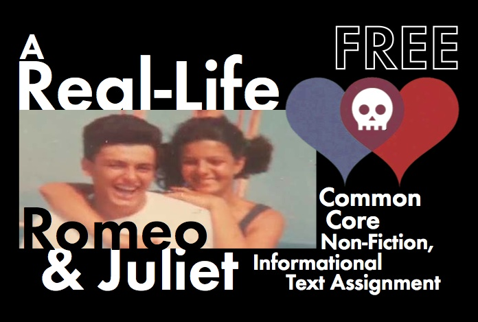 Real-Life Romeo & Juliet - FREE Non-Fiction Materials to use with Shakespeare's Play