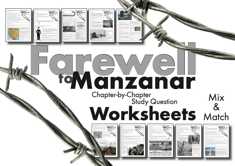Farewell to Manzanar, Japanese Internment Memoir, Worksheets to Use as Discussion Starters, Homework, and/or Quizzes