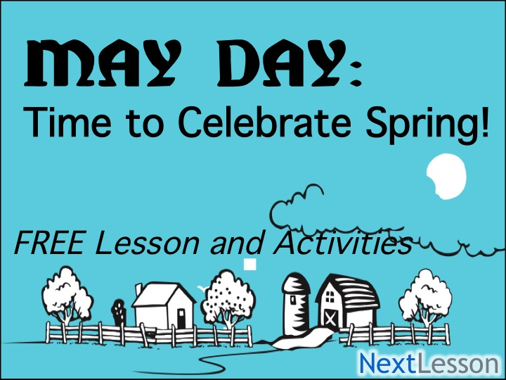 May Day: Time to Celebrate Spring!