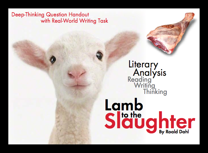 Lamb to the Slaughter by Roald Dahl, Use this tale of murder and dark humor to teach literary devices and irony