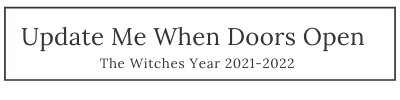Sign Up for Advanced Notice of the Witches Year