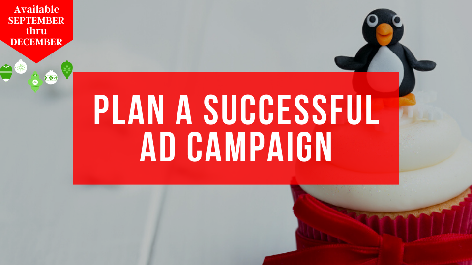 Learn how to plan a successful online ad campaign from the Sugar Coin Academy, a business training program for bakers, cakers and sugar artists.