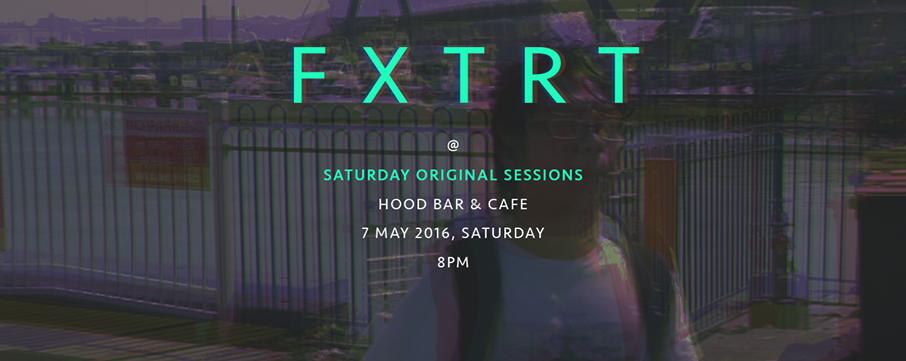FXTRT: Saturday Original Sessions