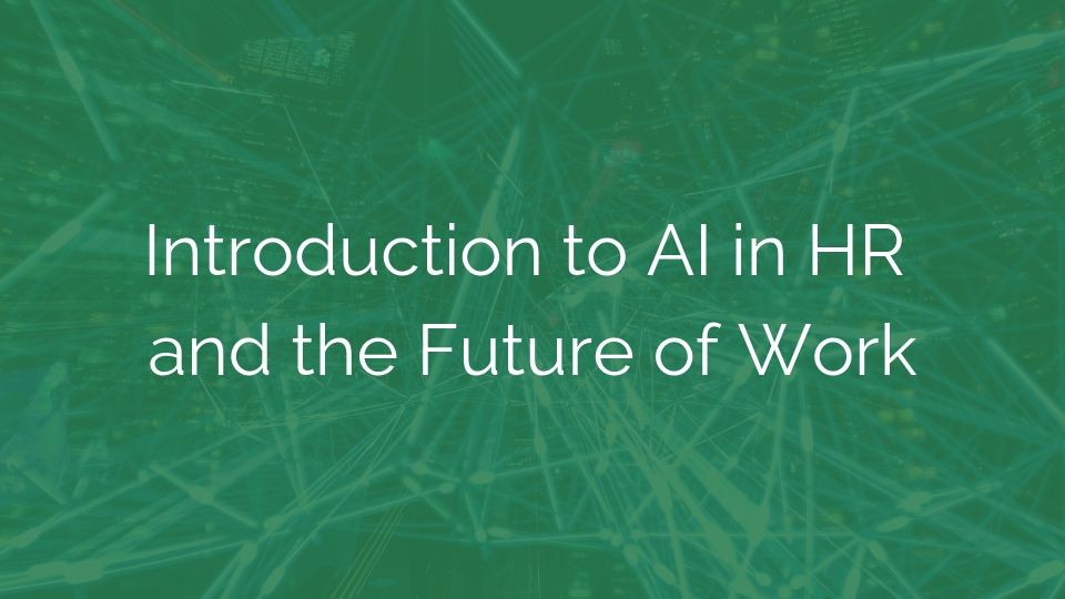 Introduction to AI in HR and the Future of Work