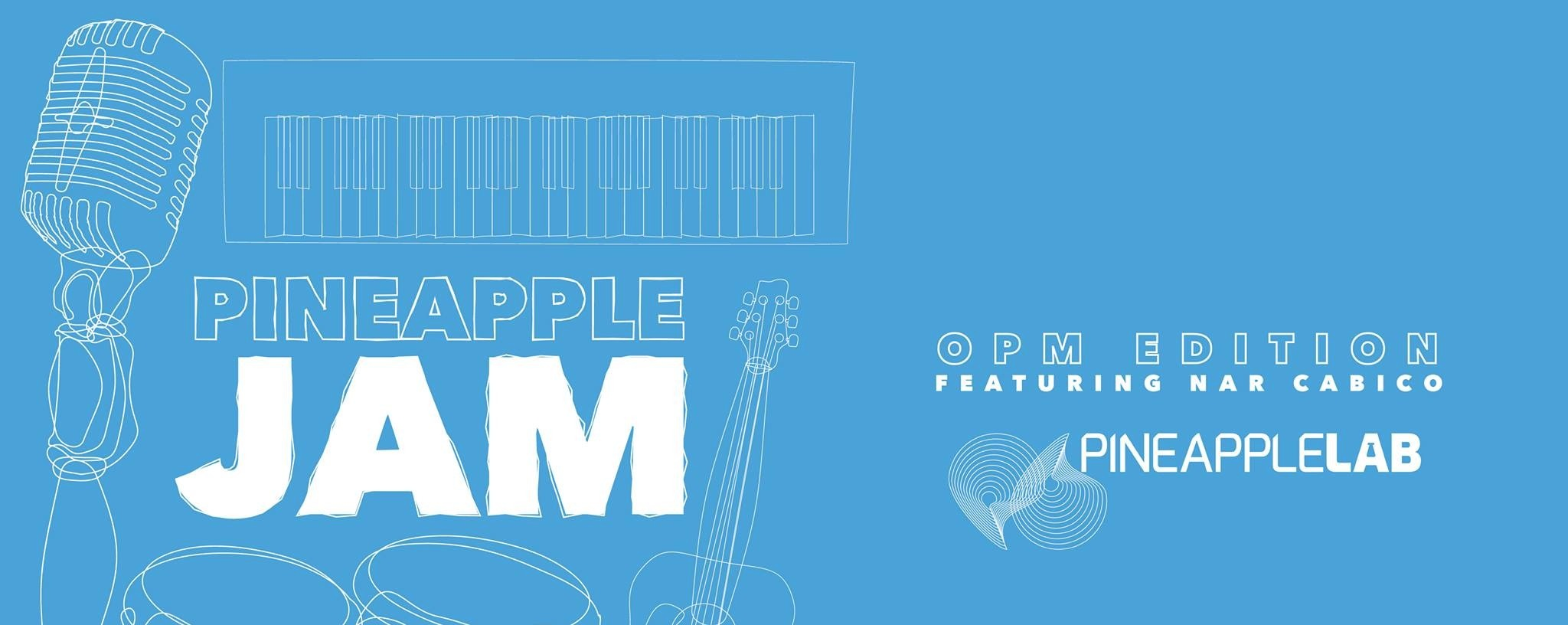 Pineapple Jam OPM Edition!
