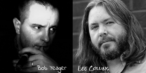 Bob Yeager & Lee Collins