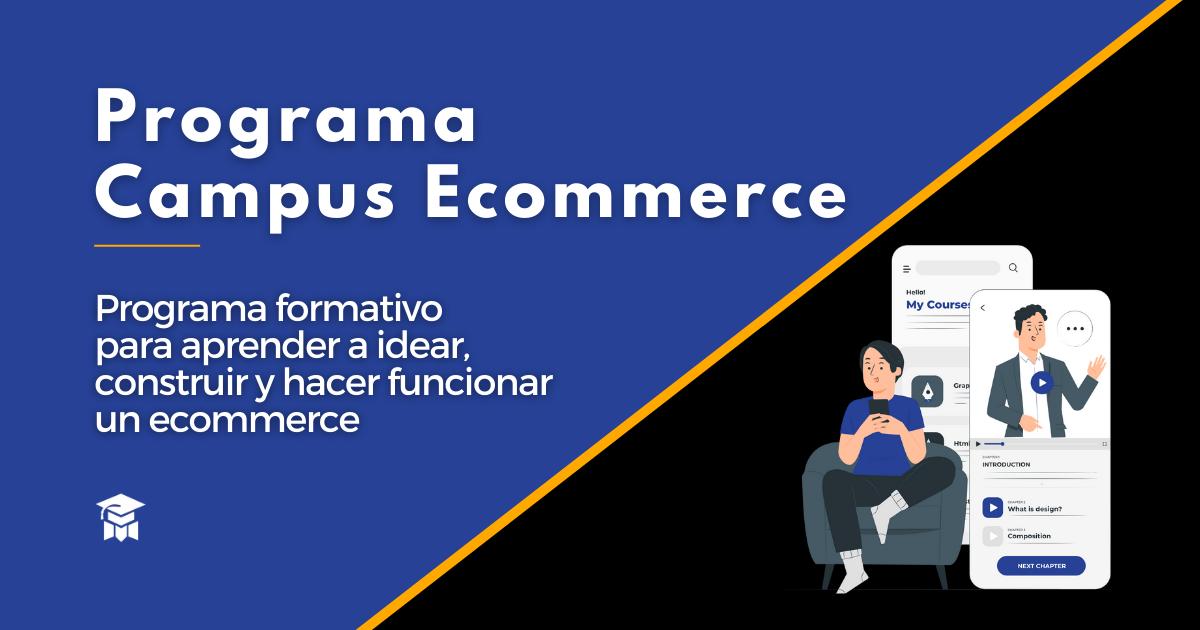 Programa Campus Ecommerce
