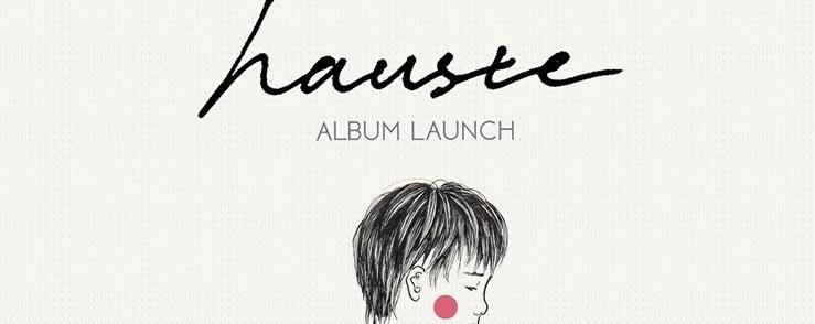 Hauste   Album Launch, 28 April