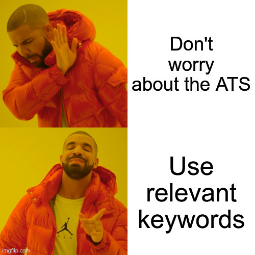 Drake meme Applicant Tracking Systems