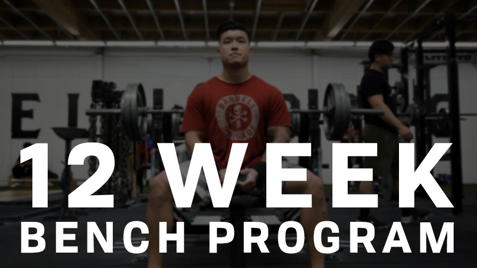 12 Week Bench Program