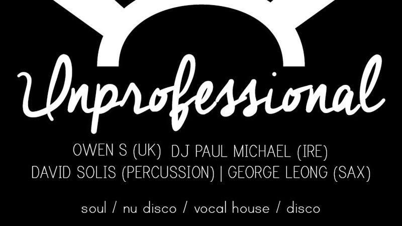 UNPROFESSIONAL FEATURING DJ PAUL MICHAEL & OWEN S.
