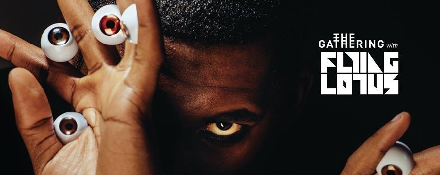 The Gathering with Flying Lotus
