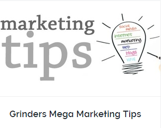 Marketing Tips For Grinders