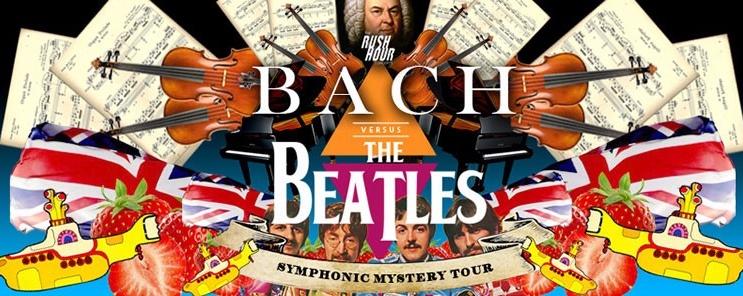 Rush Hour #1: Bach vs Beatles (Symphonic Mystery Tour)