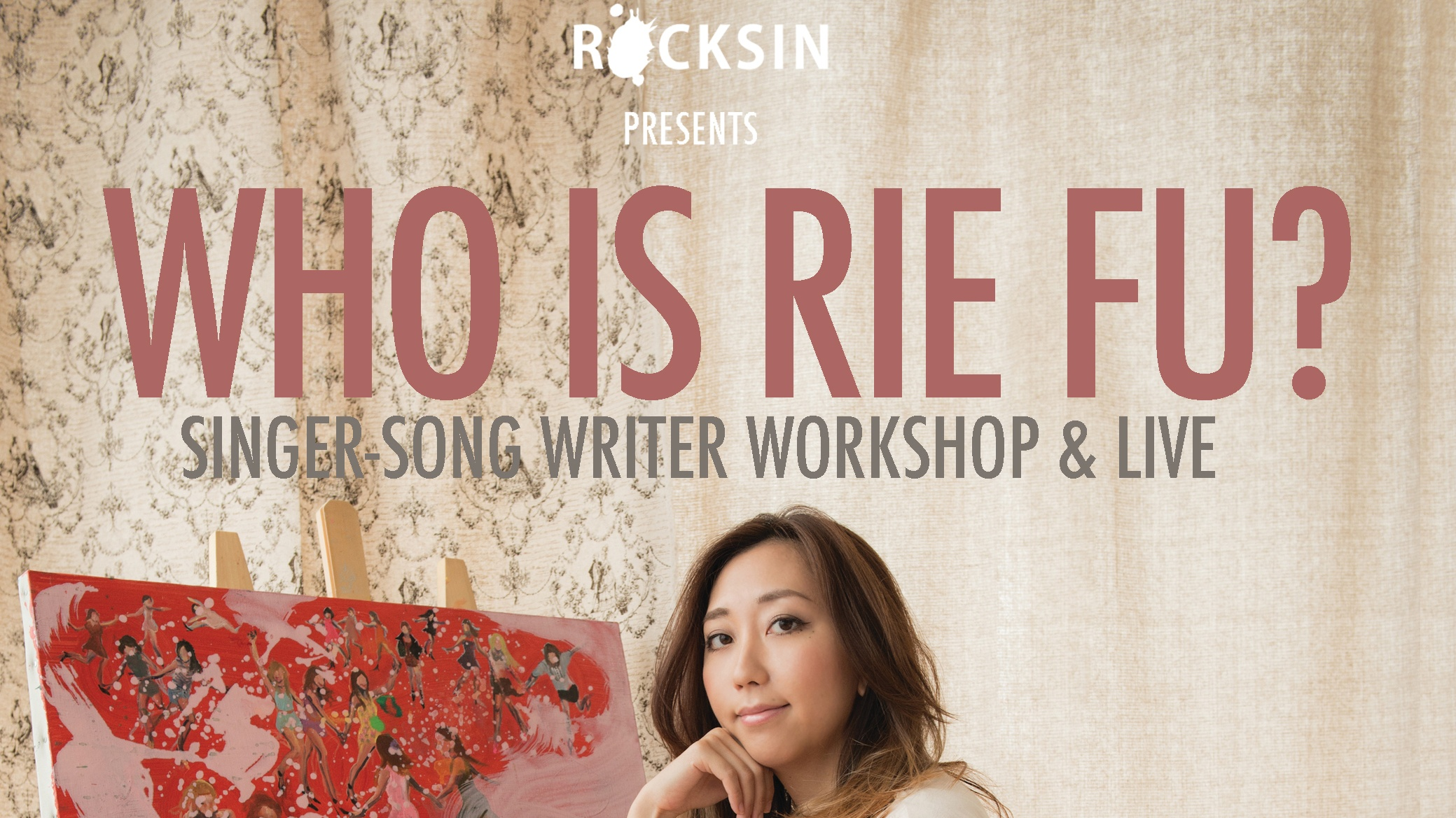 Who is Rie fu? Singer-Song Writer Workshop & Live