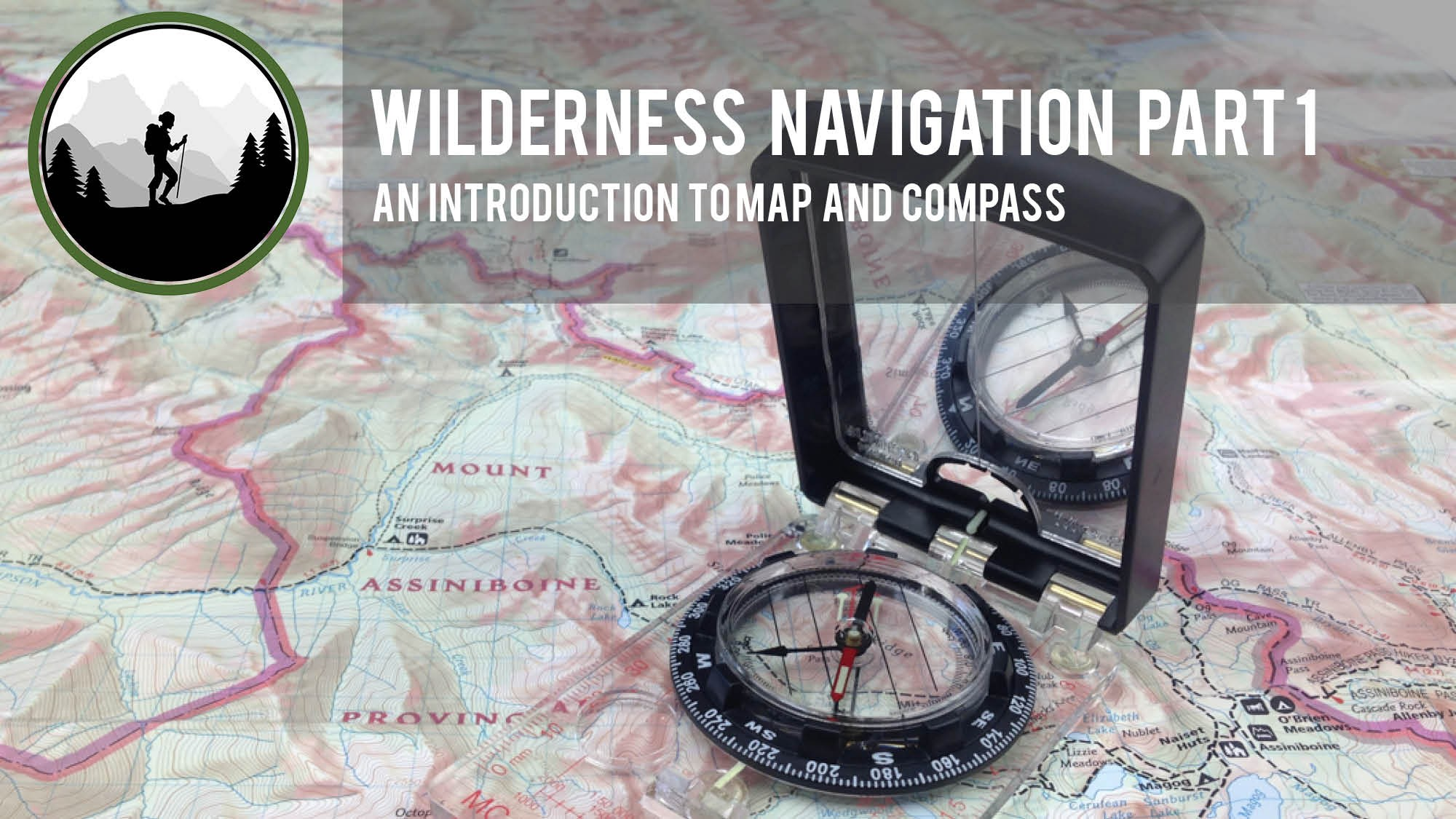 Wilderness Navigation Part 1   Love and Trails