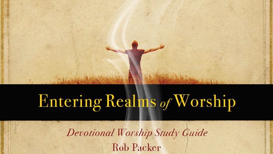 Entering realms of worship patricia king institute fandeluxe Choice Image