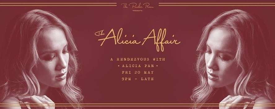 THE ALICIA AFFAIR ✦ A Rendezvous with Alicia Pan