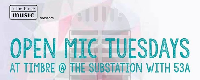 OPEN MIC TUESDAYS WITH 53A