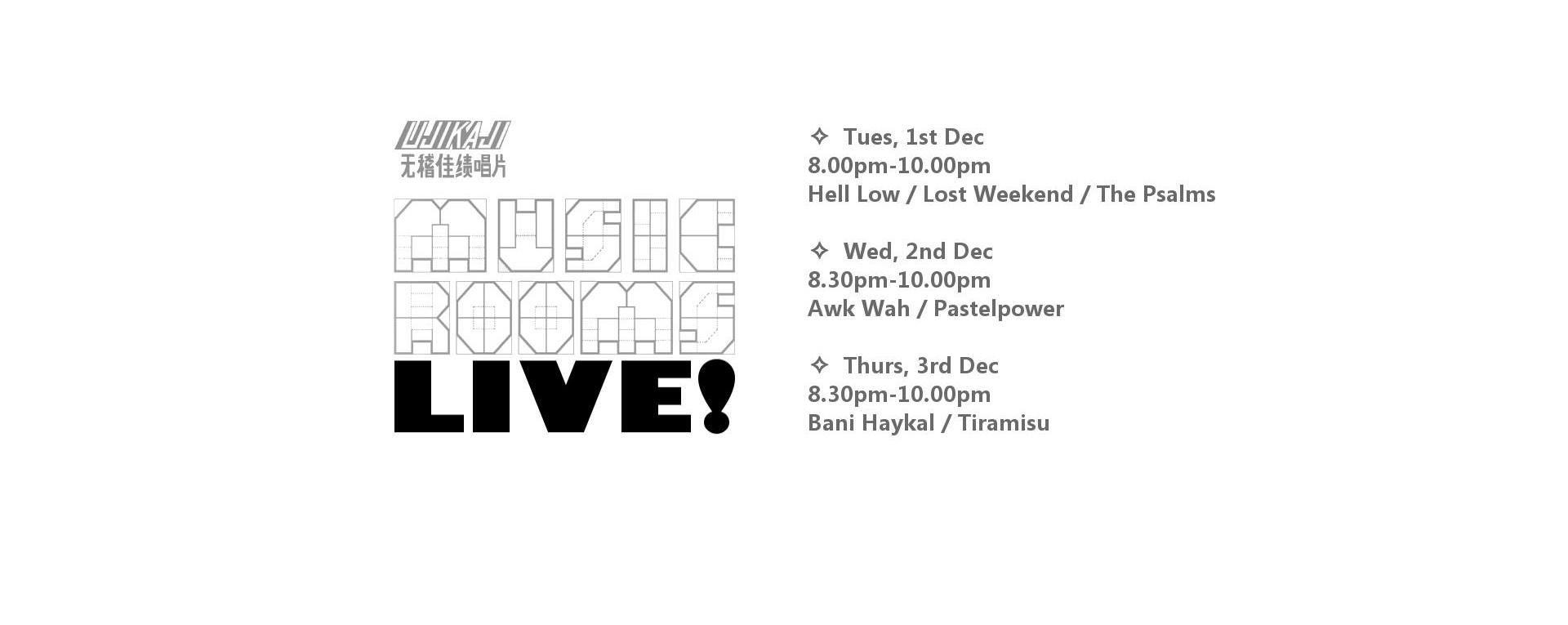 Ujikaji presents Music Rooms LIVE!