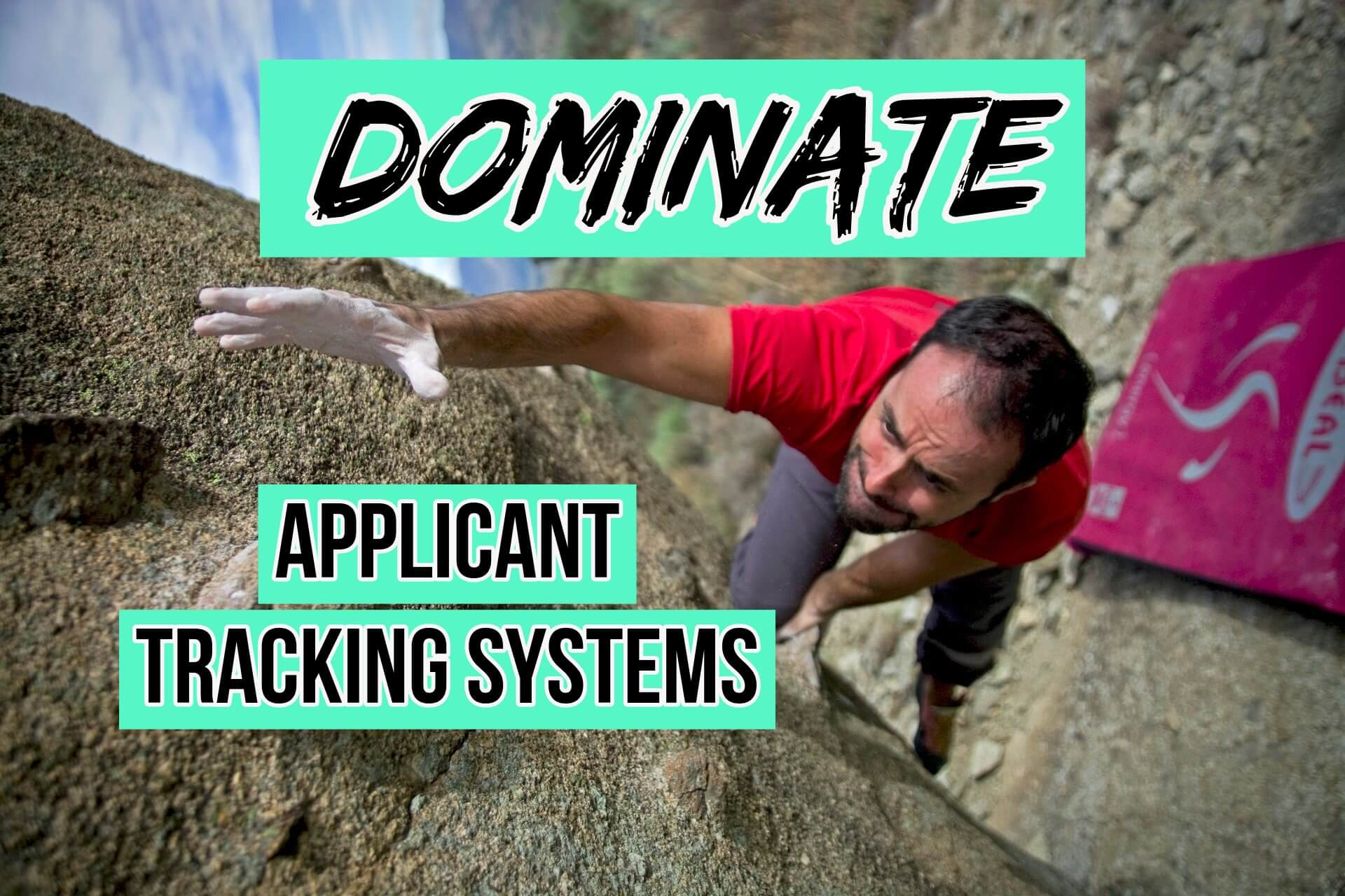 Dominate Applicant Tracking Systems