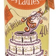 Well, Hello 40s from Bag Ladies Tea