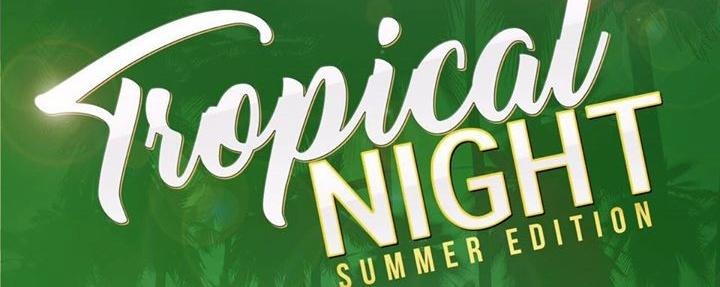 Tropical Night - Summer Edition