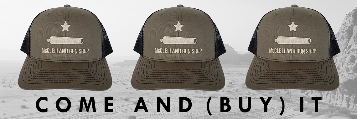 https://www.mcclellandgun.com/products/accessories-mcclelland-gun-shop-comeandtakeitcap-254