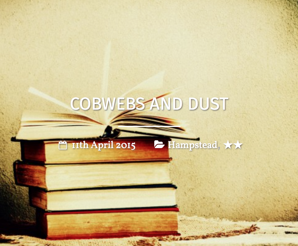 COBWEBS  AND DUST