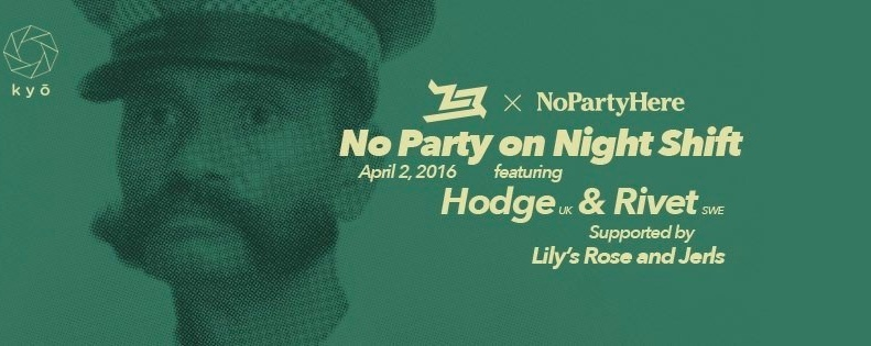Midnight Shift x NoPartyHere ft. HODGE & RIVET // Lily's Rose & Jerls
