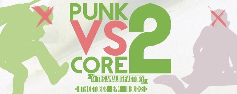 Duality: Punk VS Core 2