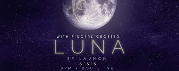 LUNA EP Launch