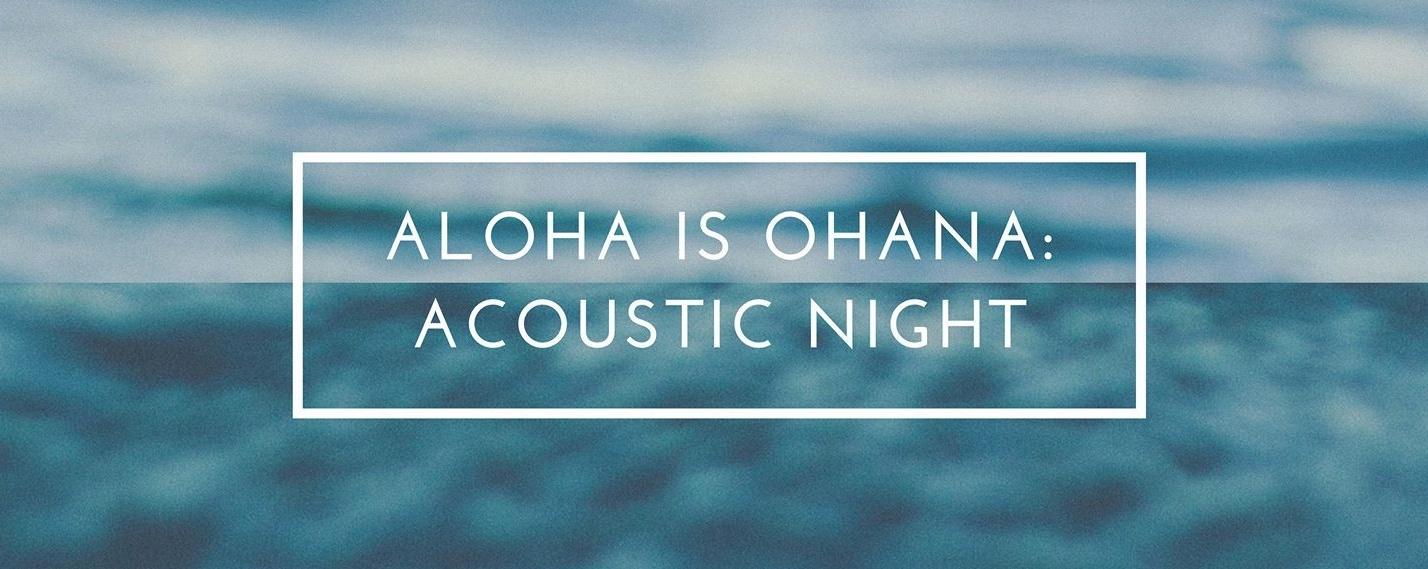 Aloha is Ohana: Acoustic Night