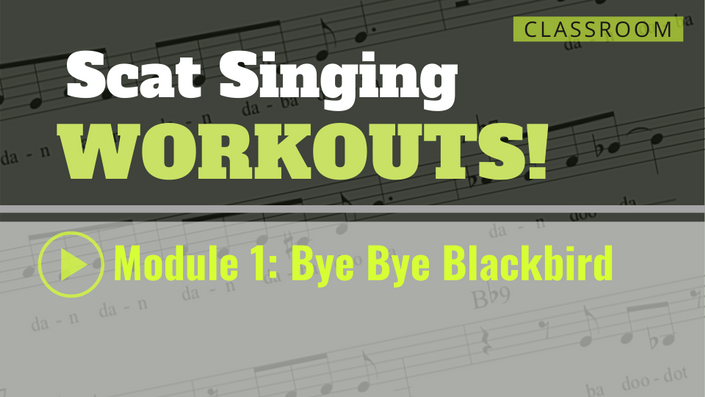 Scat Singing Workouts!