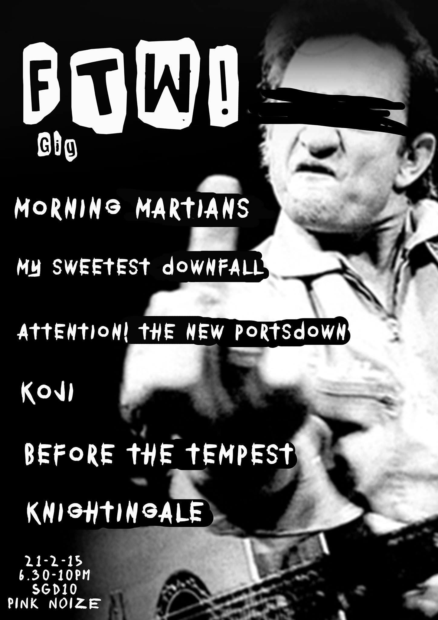 Kids from an unsocial background presents : FTW! Gig