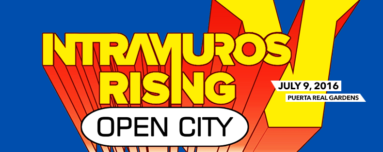 INTRAMUROS RISING V: OPEN CITY