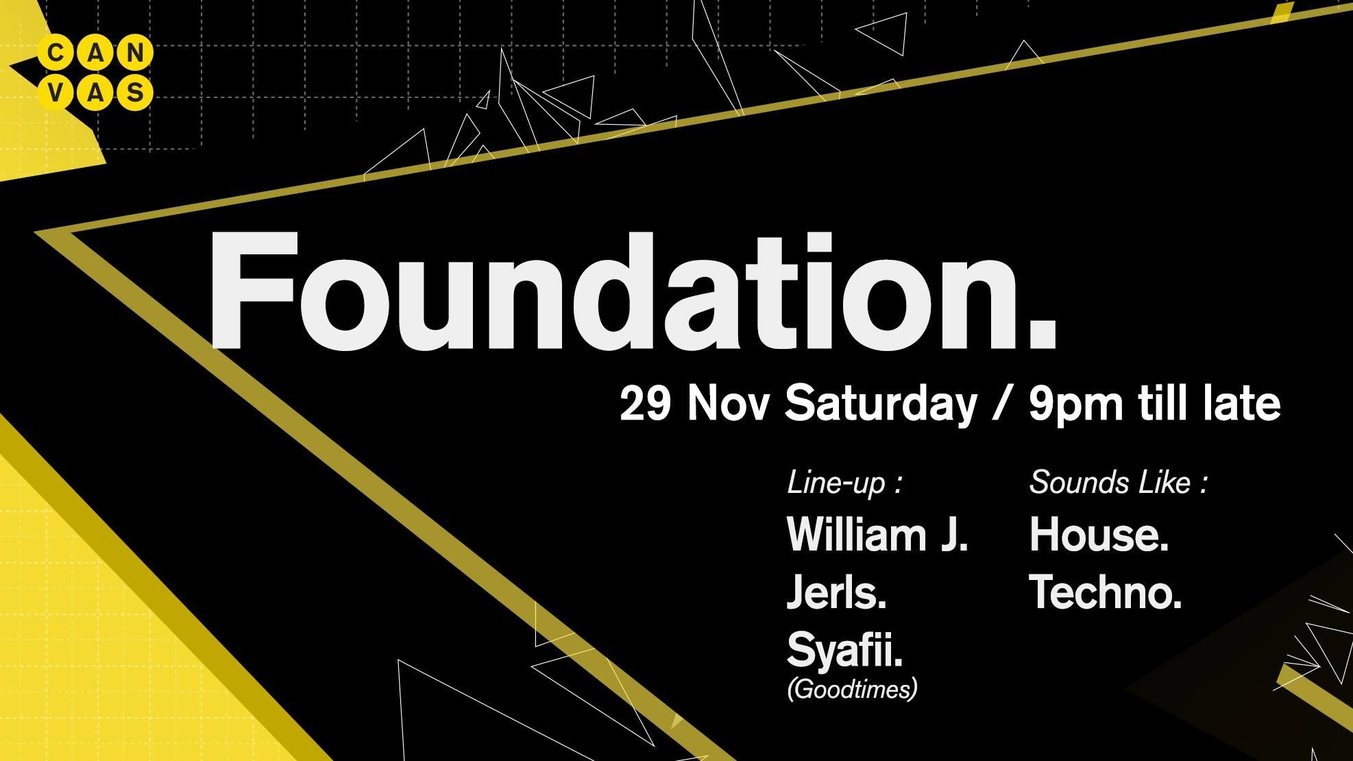 Foundation ft. Syafii (Good Times)