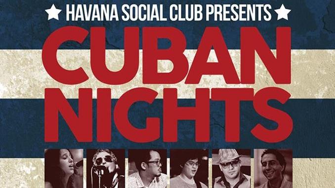 HAVANA SOCIAL CLUB - CUBAN NIGHTS!