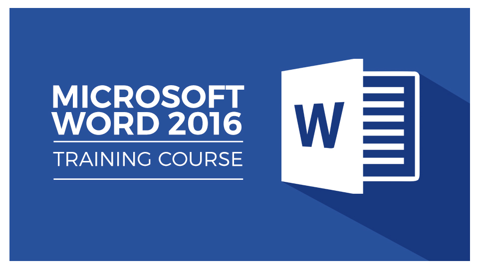 Learn Word 2016 For Beginners - From Basics to Advanced