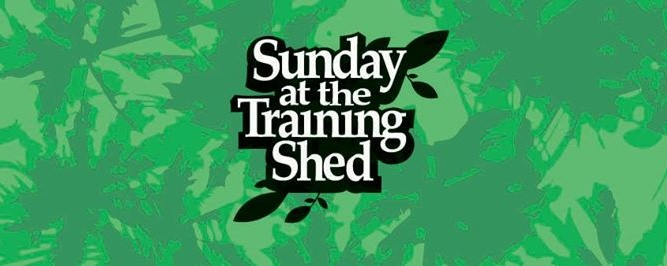 Sunday at the Training Shed