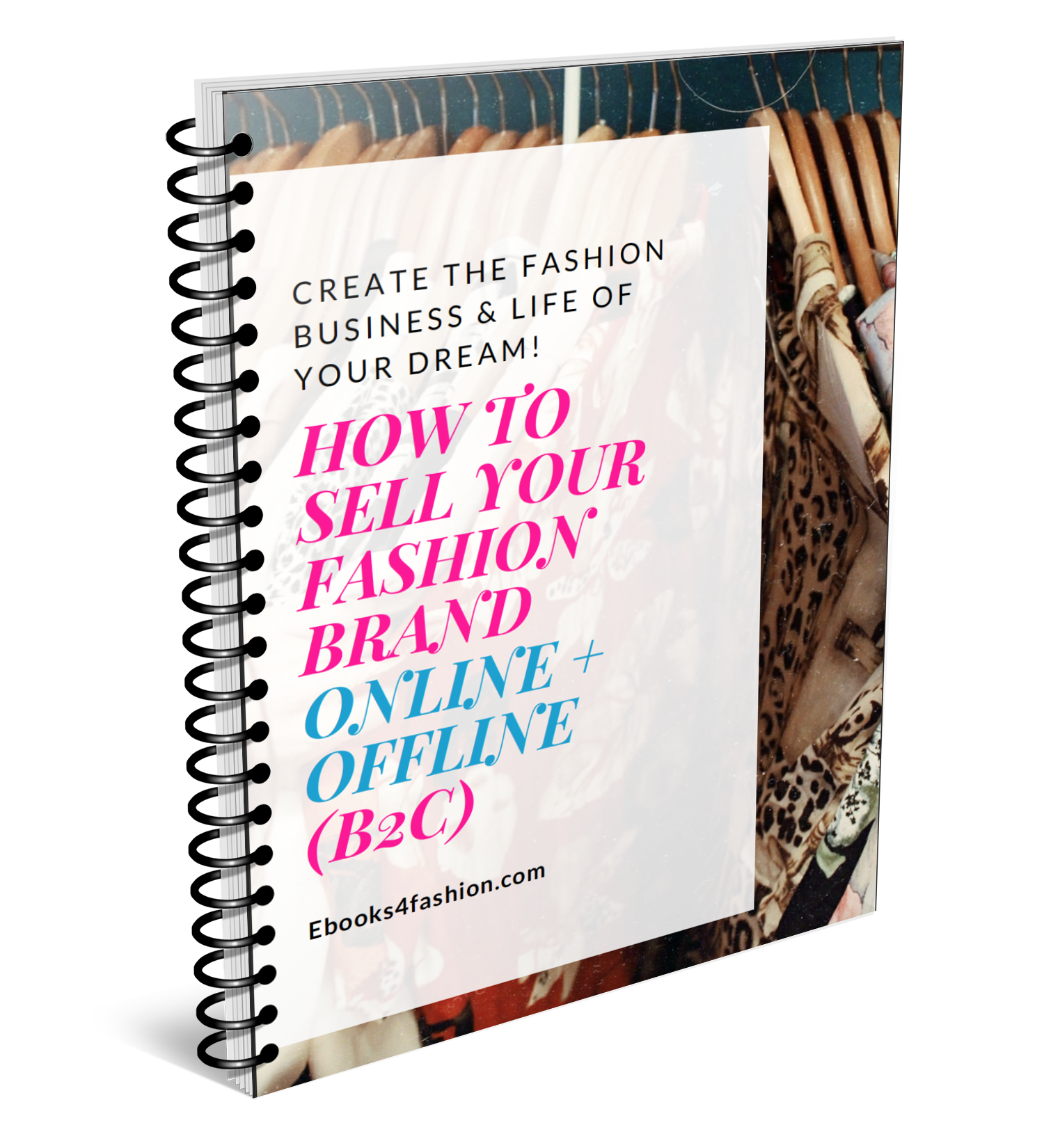 HOW TO SELL YOUR FASHION BRAND ONLINE + OFFLINE