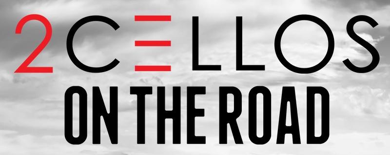 2CELLOS On The Road Tour