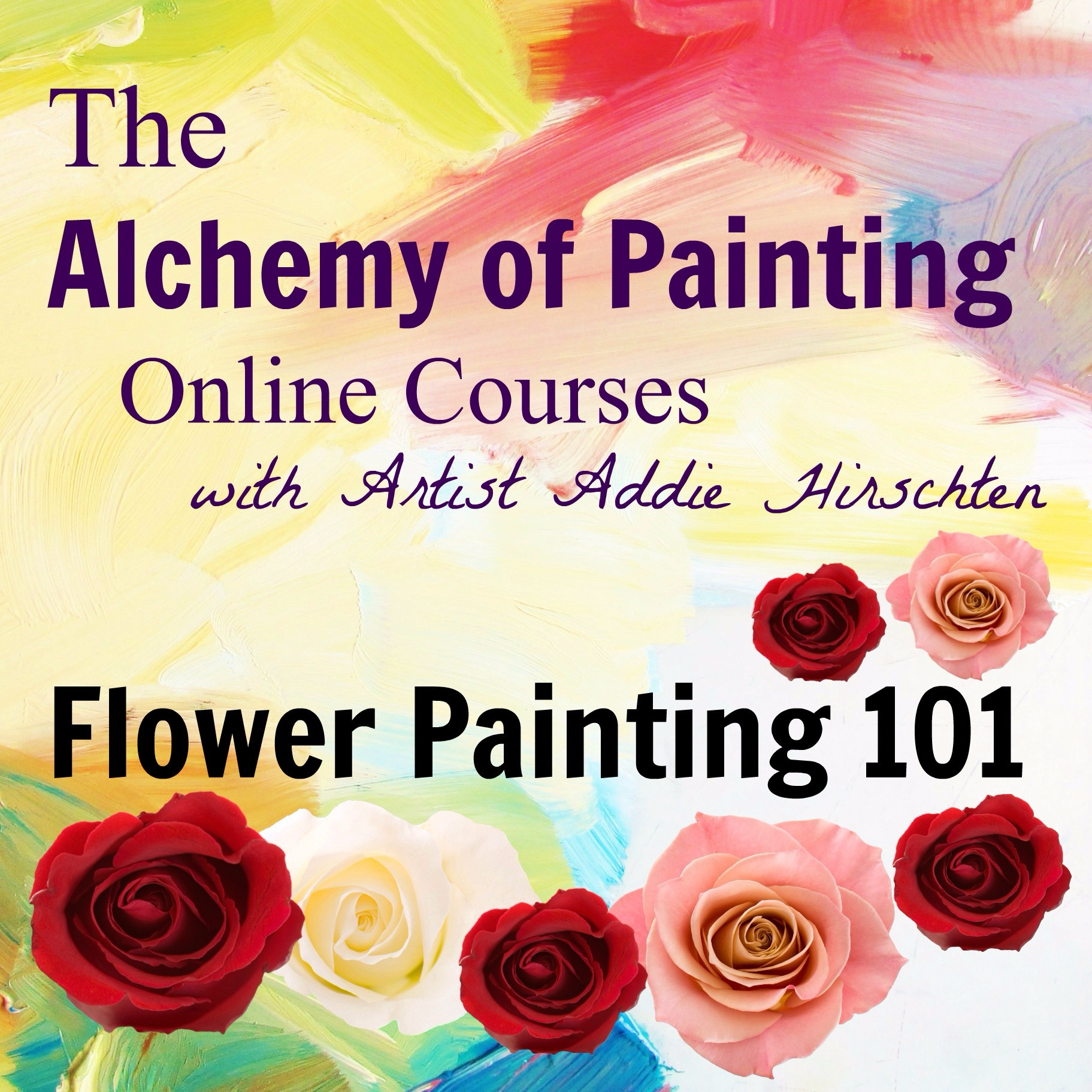 flower painting 101 the alchemy of painting