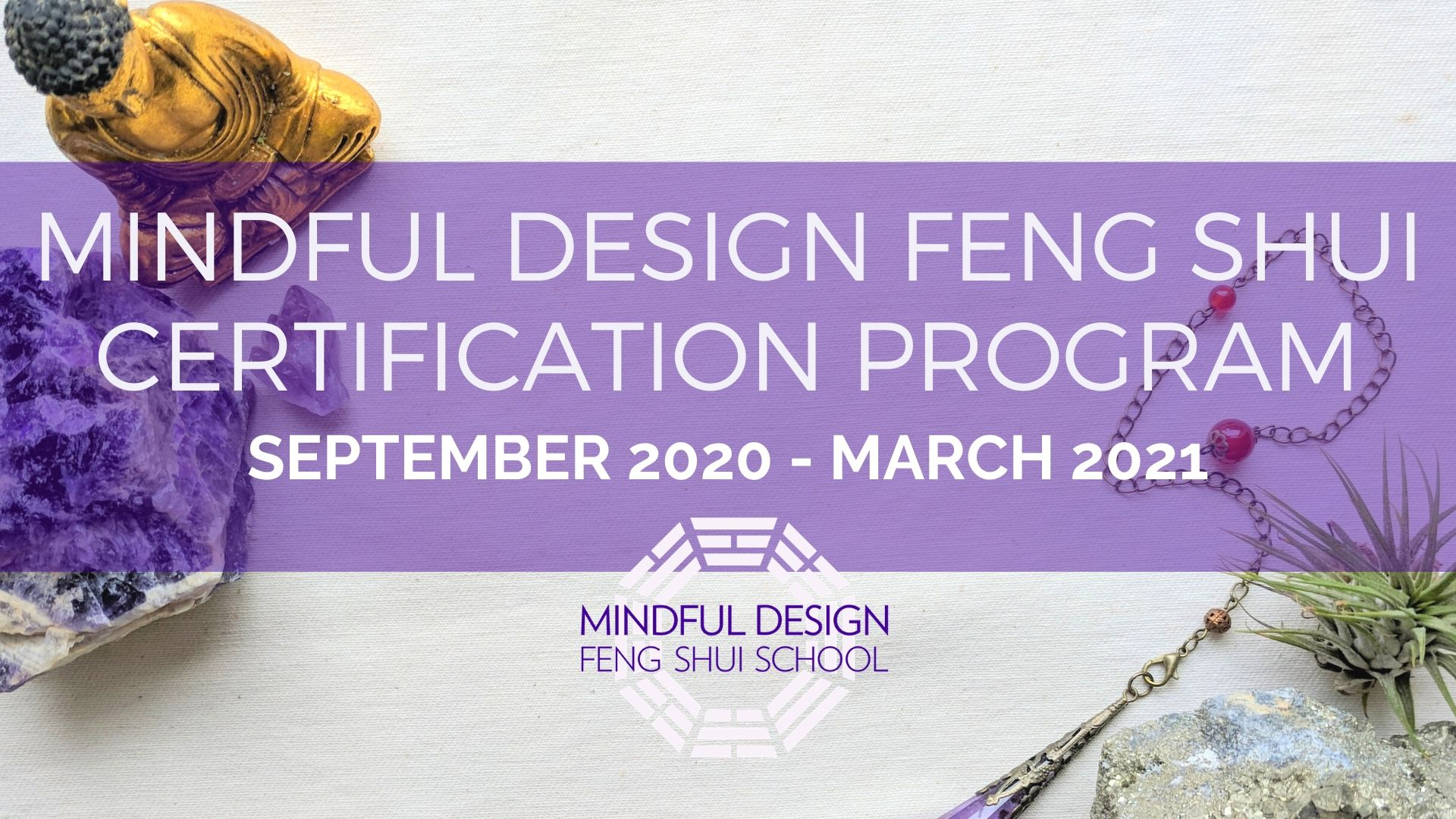 Class Of Spring 2021 Mindful Design Feng Shui Certification Program