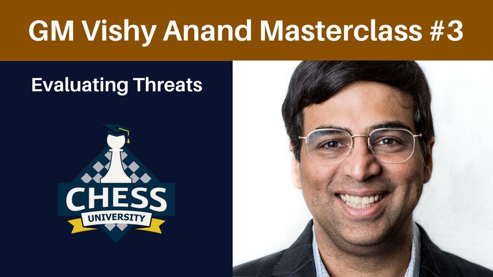 GM Vishy Anand Masterclass 3   ChessVL com