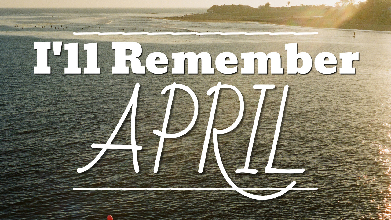 I'll Remember April - thumbnail