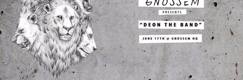 Gnossem Presents: DEON