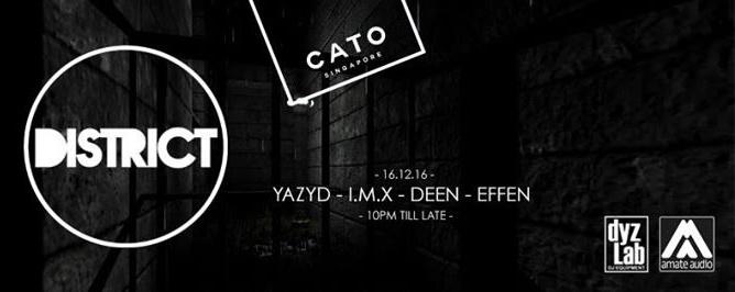 District ft Yazyd, I.M.X, Deen & Effen