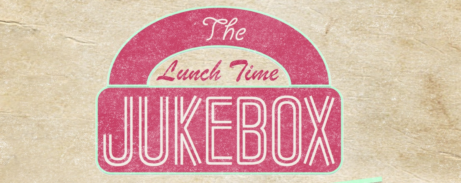 The Lunchtime Jukebox I