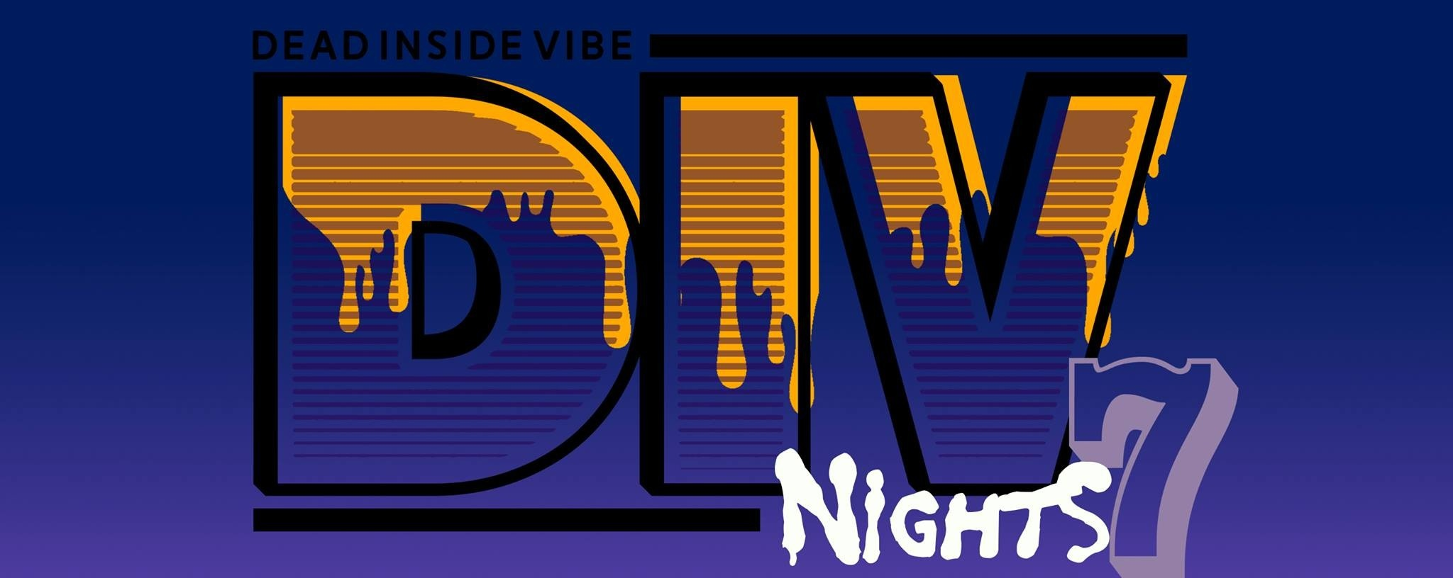 DEAD INSIDE VIBE (DIV) NIGHTS 7 : KNIFE PARTY